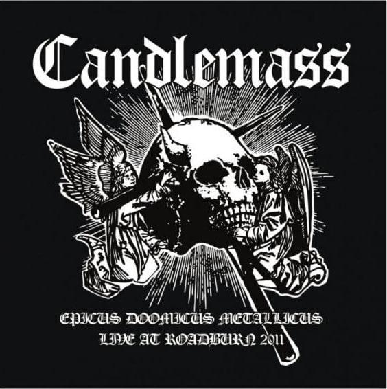 CANDLEMASS / キャンドルマス / EPICUS DOOMICUS METALLICUS LIVE AT ROADBURN 2011 / ライヴ・アット・ロードバーン2011<紙ジャケット>