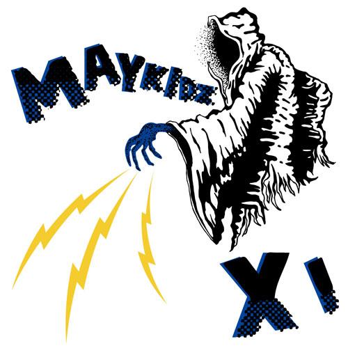 MAYKIDZ / XI