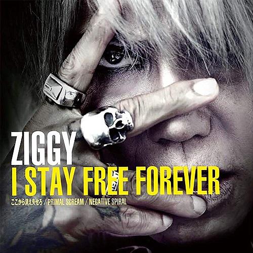 ZIGGY / ジギー / I STAY FREE FOREVER