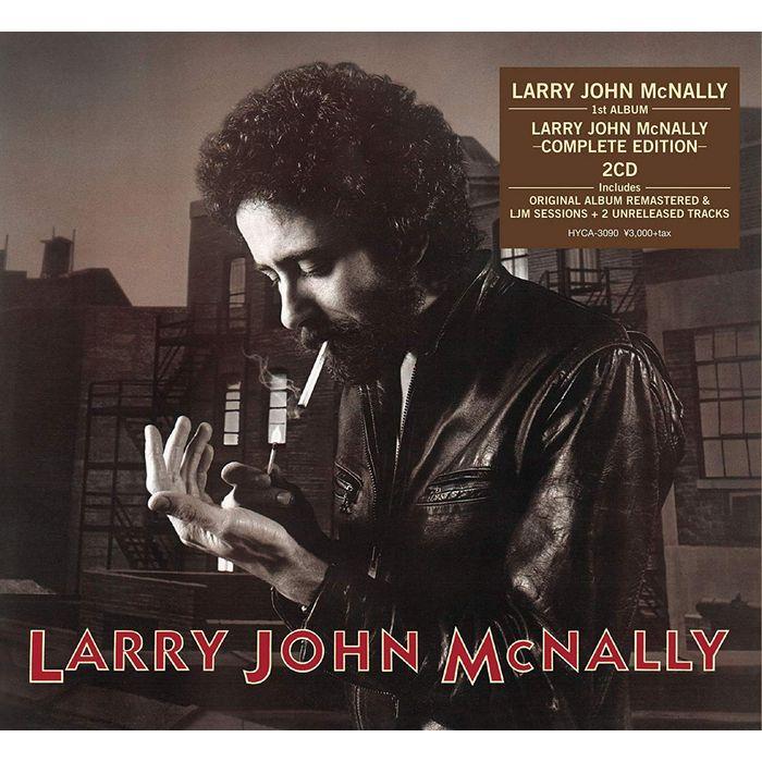 LARRY JOHN MCNALLY / ラリー・ジョン・マクナリー / シガレット・アンド・スモーク -コンプリート・エディション-