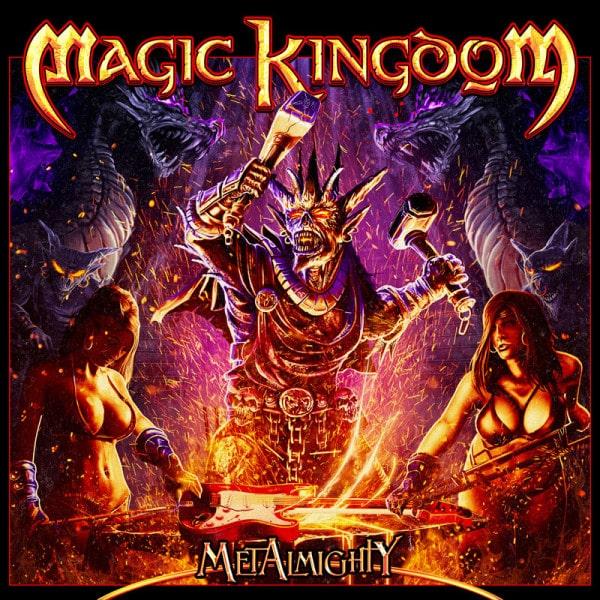 MAGIC KINGDOM / マジック・キングダム / METALMIGHTY / メタルマイティー