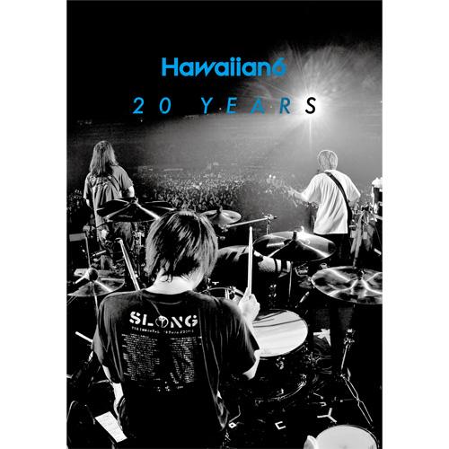 HAWAIIAN6 / 20YEARS