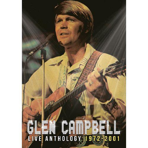 GLEN CAMPBELL / グレン・キャンベル / ライヴ・アンソロジー 1972-2001