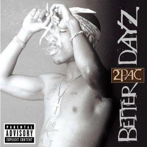2PAC / 2パック / BETTER DAYZ