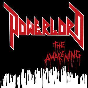 POWERLORD / THE AWAKENING