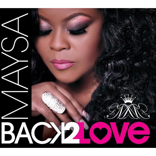MAYSA (R&B) / メイザ / BACK 2 LOVE