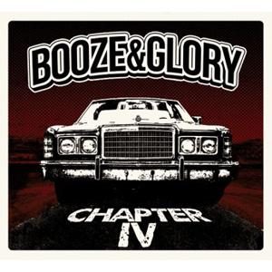 BOOZE & GLORY / CHAPTER IV (LP)