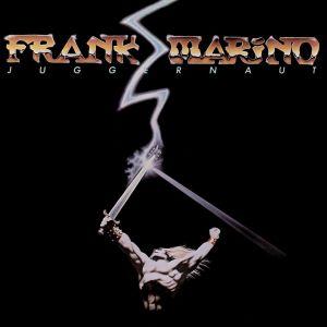 FRANK MARINO / フランク・マリノ / JUGGERNAUT