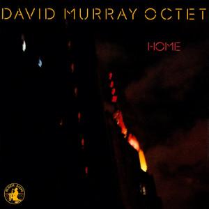 DAVID MURRAY / デヴィッド・マレイ / Home