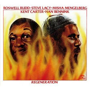 ROSWELL RUDD / ラズウェル・ラッド / Regeneration