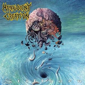 MALEVOLENT CREATION / マルヴォレント・クリエーション / STILLBORN<LP>
