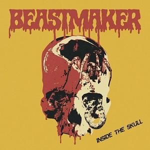 BEASTMAKER / INSIDE THE SKULL<LP>