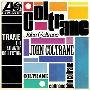 JOHN COLTRANE / ジョン・コルトレーン / Trane: The Atlantic Collection(LP)