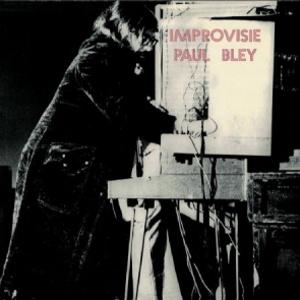 PAUL BLEY / ポール・ブレイ / Improvisie