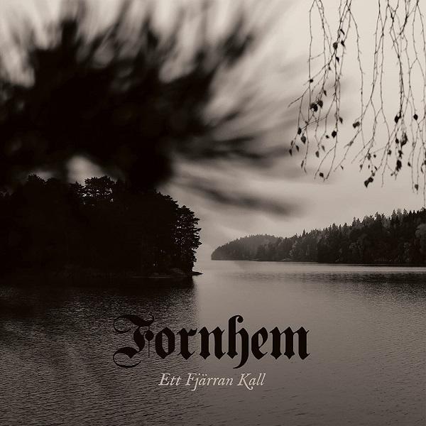 FORNHEM / ETT FJARRAN KALL