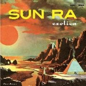 SUN RA (SUN RA ARKESTRA) / サン・ラー / Exotica(3LP)