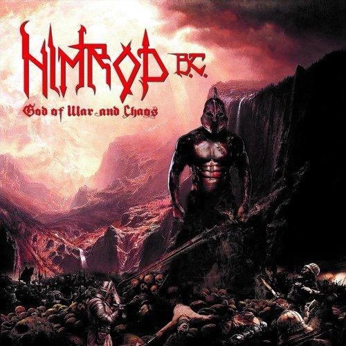 NIMROD B.C.  / GOD OF WAR & CHAOS