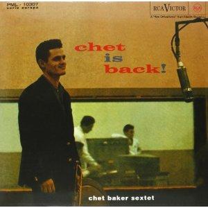 CHET BAKER / チェット・ベイカー / Chet Is Back!(LP/180g) / チェット・イズ・バック!