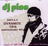DYNAMITE 10TH ANNIVERSARY MIX/DJ PINO|HIPHOP/R&B|ディスク ...