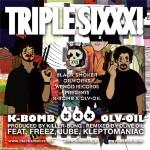K-BOMB x OLIVE OIL / TRIPLE SIXXX