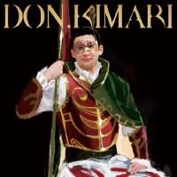 DON.KIMARI / ドンキマリ / これで決まり