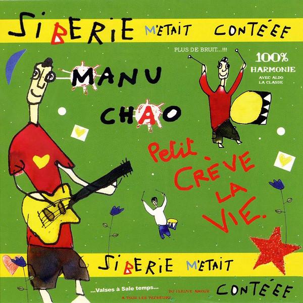 MANU CHAO / マヌチャオ / SIBERIE M'ETAIT CONTEEE