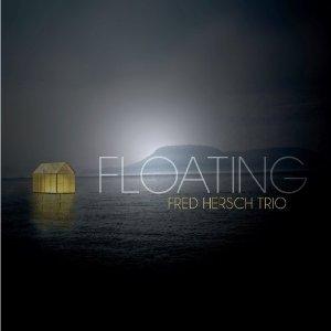 FRED HERSCH / フレッド・ハーシュ / Floating / フローティング(日本語帯、解説付き)