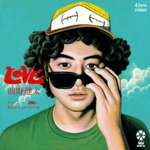 前野健太 / love/ ロマンスカー(live)