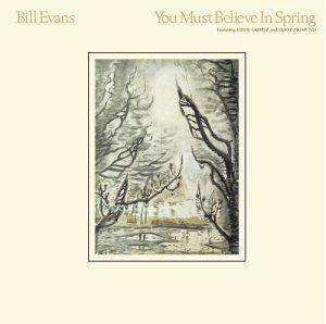 BILL EVANS / ビル・エヴァンス / You Must Believe in Spring(LP/180G)