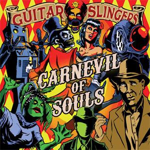 CARNEVIL OF SOULS/GUITAR SLINGERS/ギタースリンガーズ|PUNK ...
