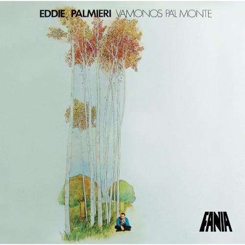 EDDIE PALMIERI / エディ・パルミエリ / VAMONOS PA'L MONTE