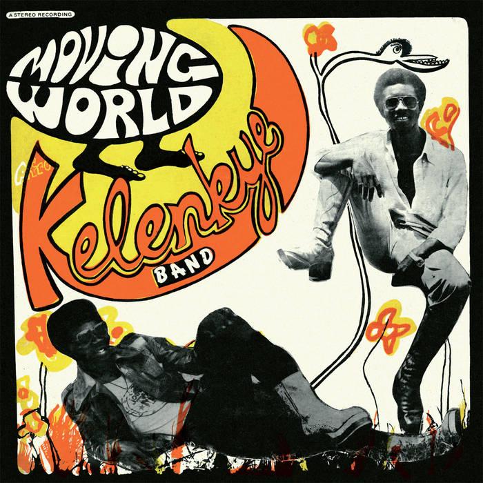 AFRO KELENKYE BAND / アフロ・ケレンケ・バンド / MOVING WORLD