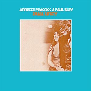 ANNETTE PEACOCK / アネット・ピーコック / Dual Unity