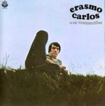 ERASMO CARLOS / エラスモ・カルロス / E OS TREMENDOES