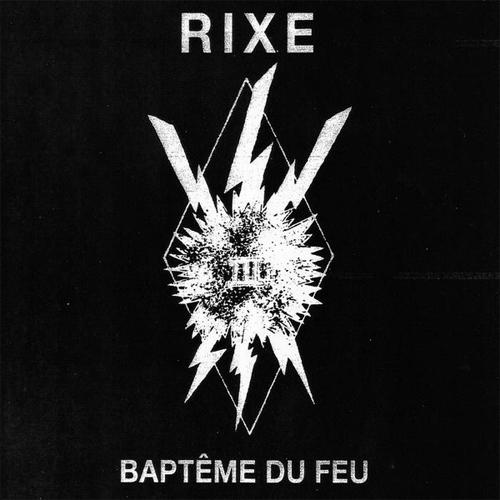"RIXE / BAPTEME DU FEU (7"")"