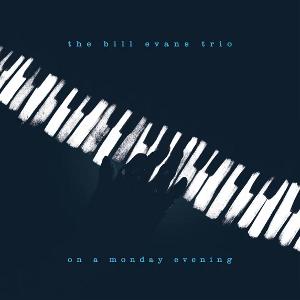 BILL EVANS / ビル・エヴァンス / On A Monday Evening