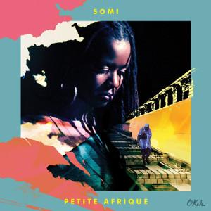 SOMI / ソーミ / Petite Afrique