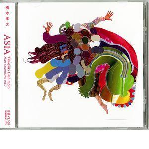 TAKAYUKI HASHIMOTO / 橋本孝之 / ASIA / エイジア