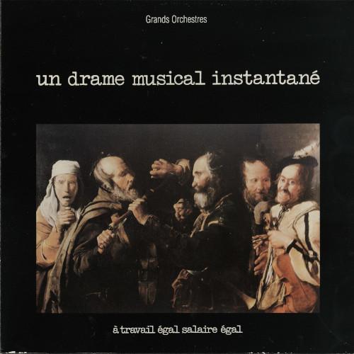UN DRAME MUSICAL INSTANTANE / A Travail Egal Salaire Egal