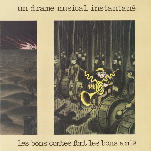 UN DRAME MUSICAL INSTANTANE / Les Bons Contes Font Les Bons Amis