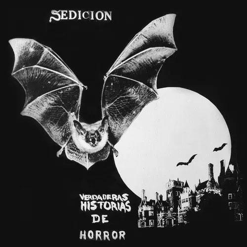 SEDICION / セディシオン / VERDADERAS DE HORROR