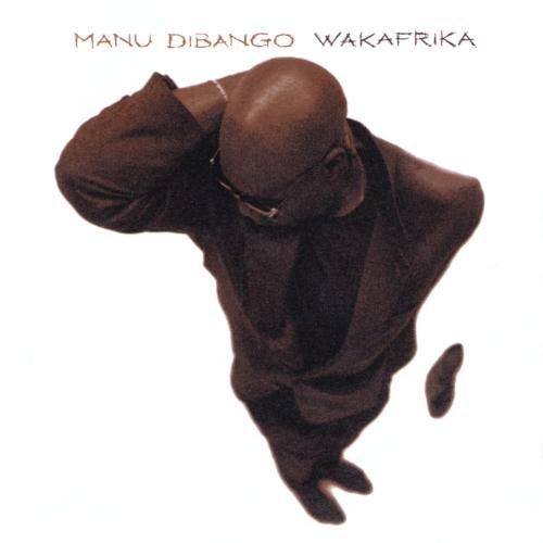 MANU DIBANGO / マヌ・ディバンゴ / WAKAFRIKA