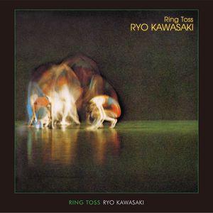 RYO KAWASAKI / 川崎燎 / RING TOSS / リング・トス