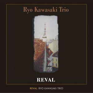 RYO KAWASAKI / 川崎燎 / REVAL / レヴァル