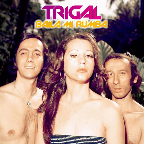 TRIGAL / トリガル / バイラ・ミ・ルンバ