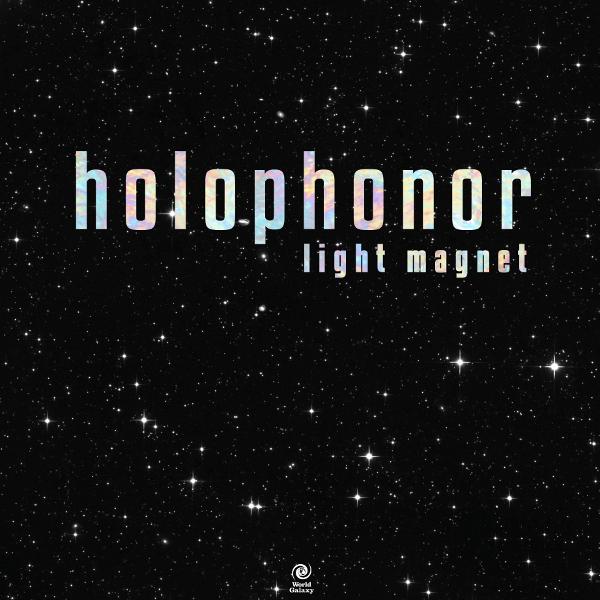 HOLOPHONOR / ホロフォナー / Light Magnet / ライト・マグネット