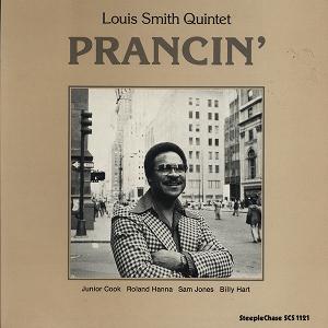 LOUIS SMITH / ルイ・スミス / Prancin'(LP)