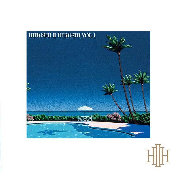 HIROSHI II HIROSHI / HIROSHI II HIROSHI VOL.1