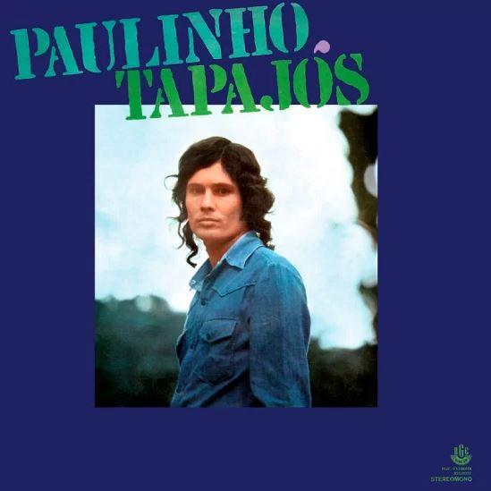 PAULINHO TAPAJOS / パウリーニョ・タパジョス / 1974