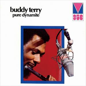 BUDDY TERRY / バディー・テリー / ピュア・ダイナマイト